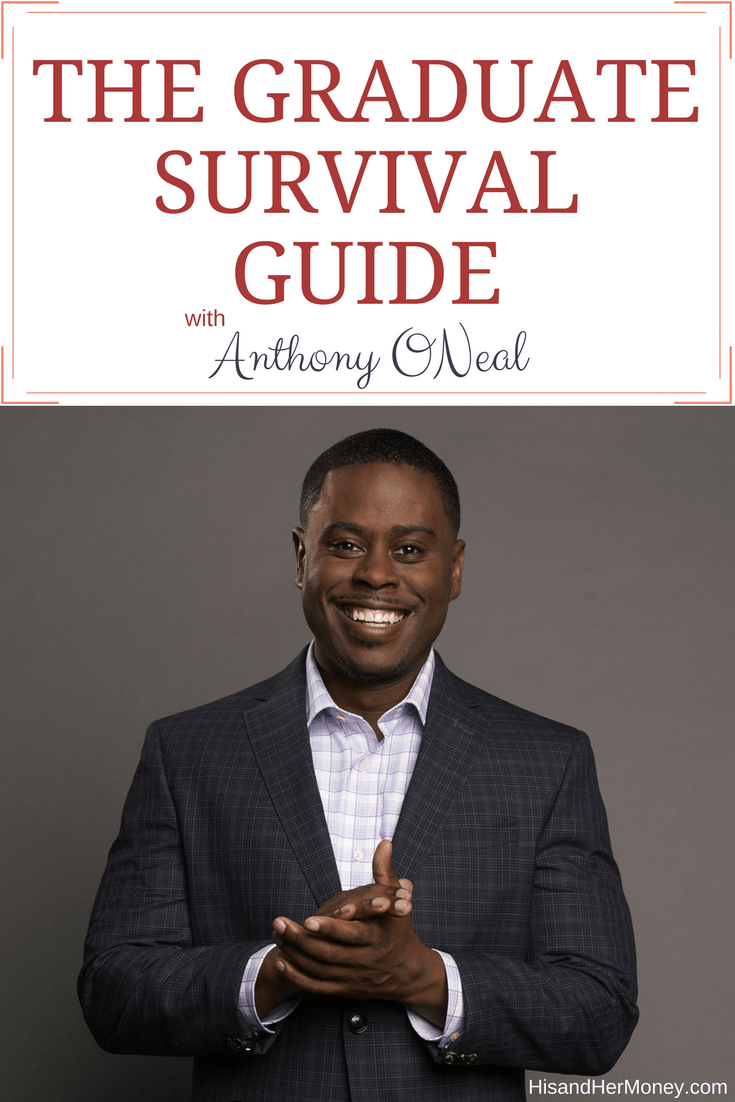 The Graduate Survival Guide with Anthony ONeal