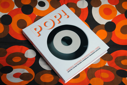 Pop - Design, Culture, Fashion book on vintage 1960s/70s pop fabric