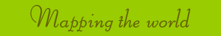 &quot;Mapping the world&quot; blog post banner