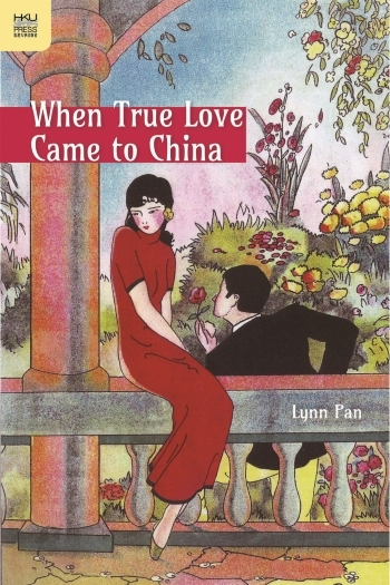 When Love Came to China