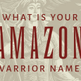 Take this short quiz to be matched up with your ancient Amazon warrior name and to learn its true meaning. This quiz is based on new research by Adrienne Mayor, published in the book The Amazons: Lives and Legends of Warrior Women across the Ancient World.