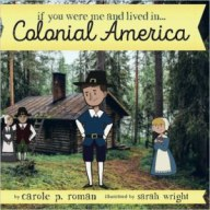 if-you-were-me-and-lived-inhellipcolonial-america-by-carole-p-roman-300x300_zpsjsbne7rb