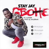 Stay Jay ft Luther - Gbohe