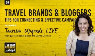 Bloggers, Influencers & Travel Brands at Tourism Upgrade – LIVE