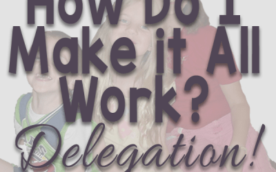 How I Make it All Work Through Delegation