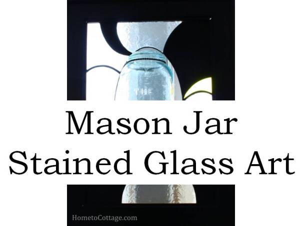 HometoCottage.com Mason Jar Stained Glass Art