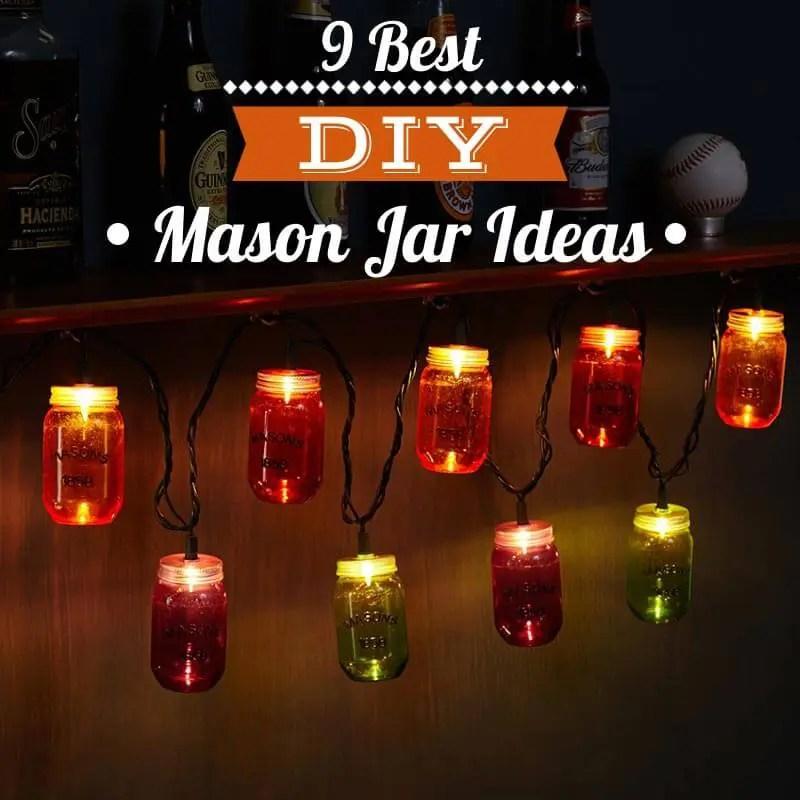 9 Best DIY Mason Jar Ideas
