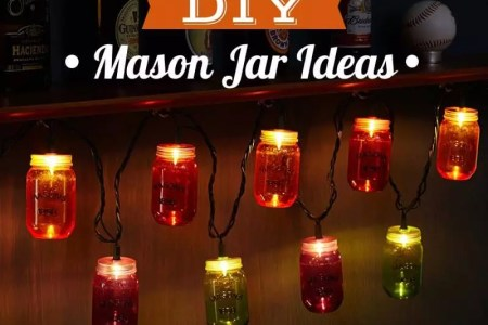 9 Best DIY Mason Jar Ideas