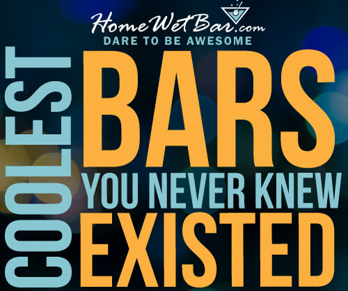 Coolest Bars You Never Knew Existed