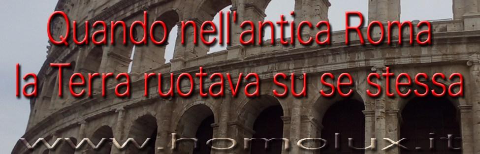 Quando nell'antica Roma la Terra ruotava su se stessa