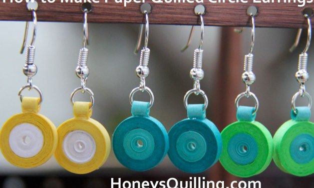 Free Tutorial for Paper Quilled Circle Earrings