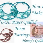How to Make Huge Hoop Earrings with Paper Quilling