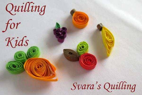 Paper quilling fruit designs quilling for kids svara 39 s for Quilling kitchen set