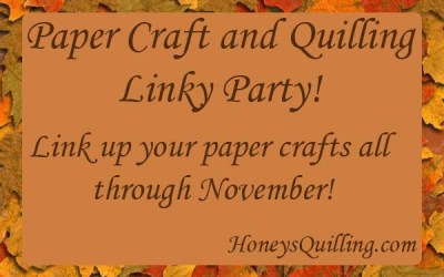 Paper Craft Linky Party for November!
