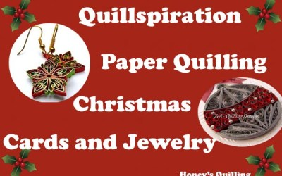 Quillspiration – A Roundup of Paper Quilling Christmas Cards and Jewelry from Artists around the World