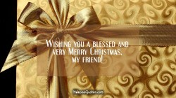 Soulful Wishing You A Blessed Cards Famous Religious Quotes Very Merry My Christian Messages Hoopoequotes Religious Quotes