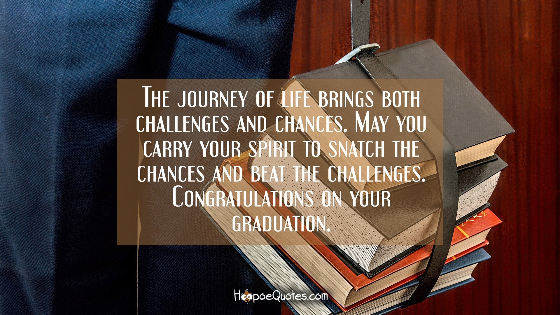 Splendiferous May You Carry Your Spirit To Snatch Chances Beat On Your Graduation Wishes Hoopoequotes Congratulations You Have Done It Congratulations You Did It Meme inspiration Congration You Done It