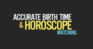 Accurate Birth Time for Kundali Matching