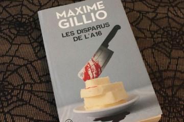 Les disparus de l'A16, de Maxime Gillio