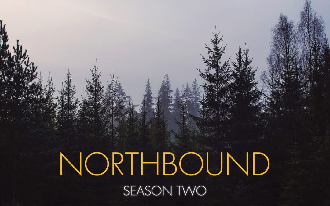 Season Two of Webseries 'Northbound' Starts Production!