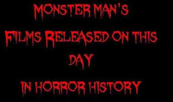 Horror Society: Films released on this day in horror history   April 18   www.horrorsociety.com