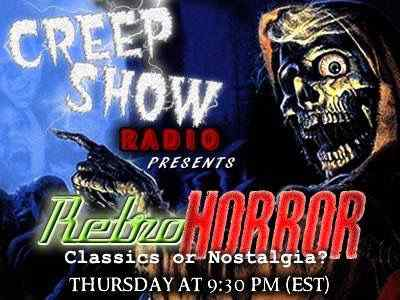 Horror Society: Tonight on Creep Show Radio: Retro Horror: Classics or Nostalgia?   www.horrorsociety.com