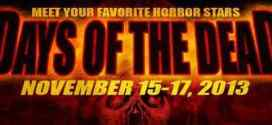 Horror Comes To Party At 'Days Of The Dead' Chicago November 15-17, 2013!