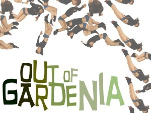 Out of Gardenia