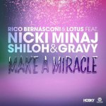 Hot Jam week 2 2016: Rico Bernasconi ft. Nicki Minaj – Make A Miracle