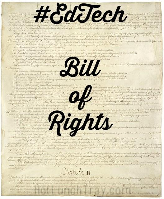 #EdTech Bill of Rights