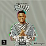 Spyz_-_Many_Things_To_Prove_(feat._BOJ)