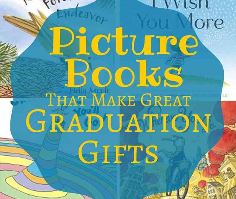 Picture Books for Graduation Gifts