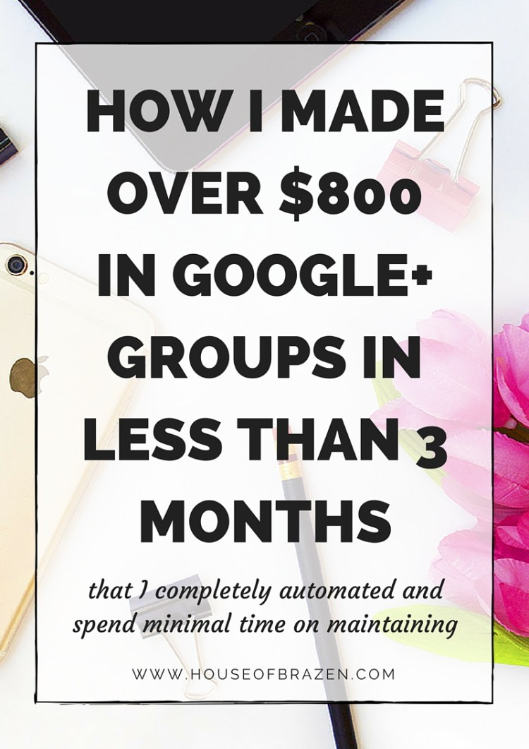 How I Made Over $800 From Google+ Groups