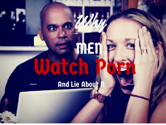 why men watch porn