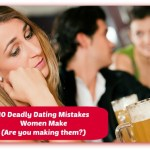 dating mistakes women make