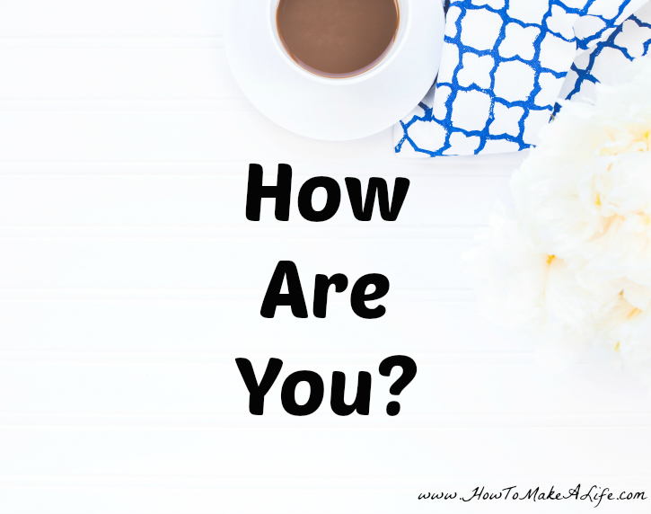 How Are You? – A Challenge