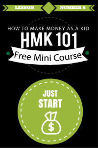 12 Reasons You're NOT Making Any Money As A Kid (Hint: Just Start)
