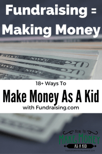 18+ Fundraising Ideas For Kids & Teens