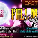 Full Moon Party @ East Roof Top Lounge