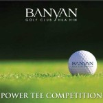 Banyan Golf Club Power Tee Competition