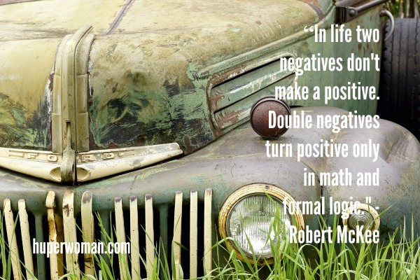 2 negatives don't make a positive
