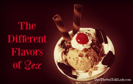 The Different Flavors of Sex
