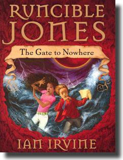 Runcible Jones: The Gate to Nowhere