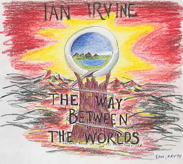 The Way Between The Worlds - Ian's sketch
