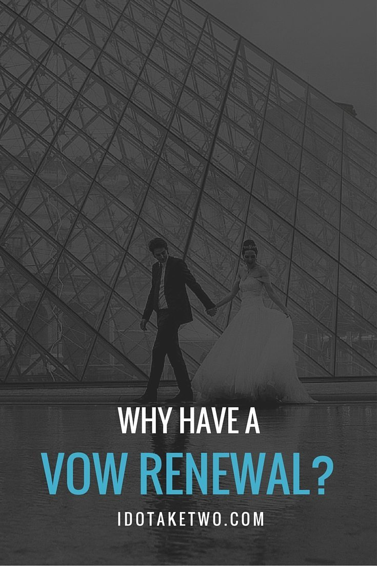 Why Have a Vow Renewal