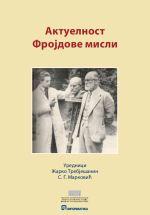 Жарко Требјешанин и С. Г. Марковић (ур.), Актуелност Фројдове мисли
