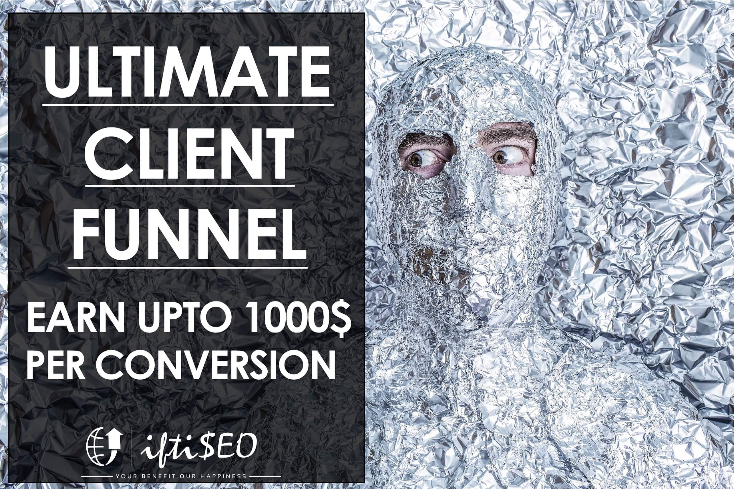 Ultimate client funnel -iftiseo
