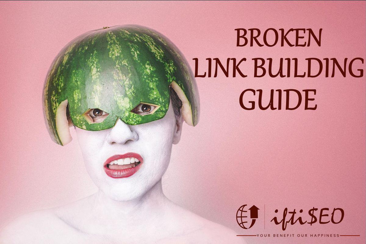 Broken Link Building Guide: Steps to Build Quality Backlinks
