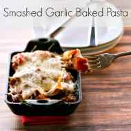Smashed Garlic Baked Pasta