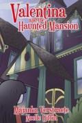 Valentina_Haunted_Mansion_300dpi_2x2p9_Comp1-210x300